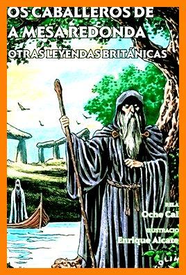 Libro Rey Arturo Los Caballeros De La Mesa Redonda Y Otras Leyend By Califa New Tapa Blanda Dmbeebookstore