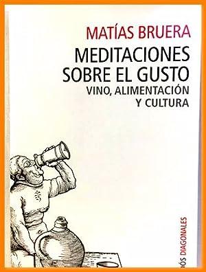 meditaciones sobre el gusto m bruera paidos: Matías Bruera