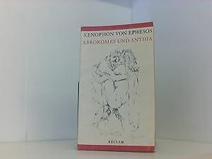 Abrokomes und Anthia: Xenophon von, Ephesos,