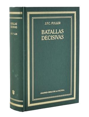 BATALLAS DECISIVAS DEL MUNDO OCCIDENTAL: FULLER, J. F.