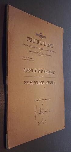Cursillo instrucciones de meteorología general. Parte primera: AA. VV.: