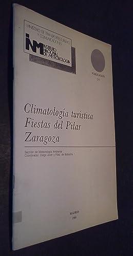 Climatología turística. Fiestas del Pilar. Zaragoza: JOVER Y FERNÁNDEZ