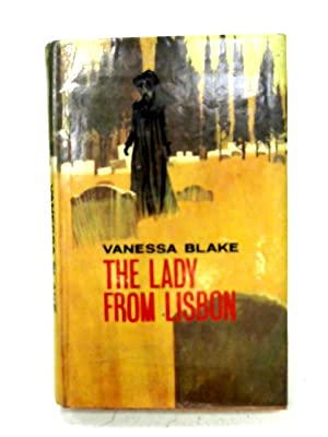The Lady from Lisbon: Vanessa Blake
