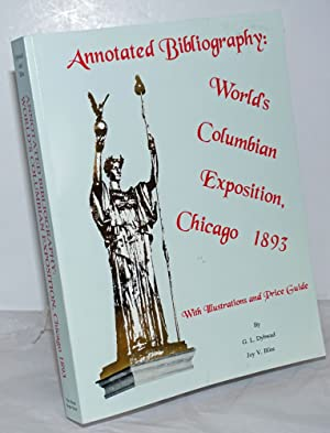 Annotated Bibliography: World's Columbian Exposition, Chicago 1893,: Dybwad, G.L. [and]