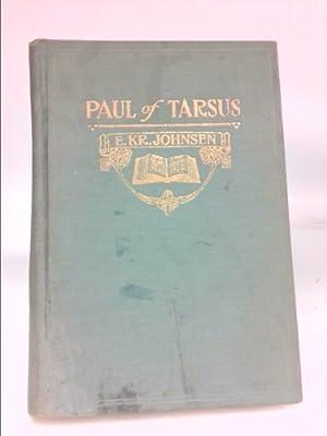 PAUL OF TARSUS I Paul-a Character Skeetch: Johnsen, E.Kr.