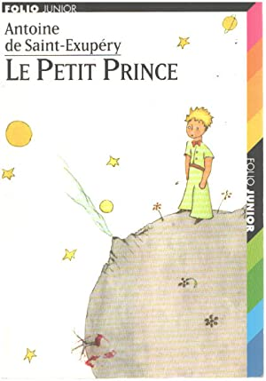 Le Petit Prince: Saint-Exupéry Antoine de