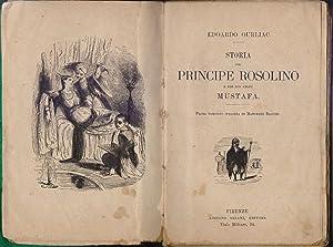 Immagine del venditore per Storia del Principe Rosolino e del suo amico Mustafa - Edoardo Ourliac venduto da libreria biblos