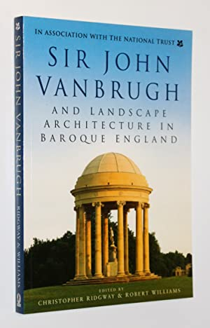 Sir John Vanbrugh and Landscape Architecture in Baroque England