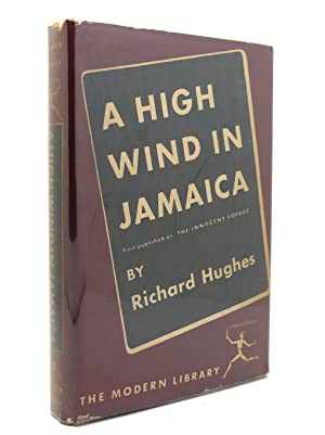 A HIGH WIND IN JAMAICA Modern Library: Richard Hughes