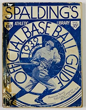 SPALDING'S OFFICIAL BASE BALL GUIDE. Fifty-sixth Year.: Baseball Literature]. Foster,