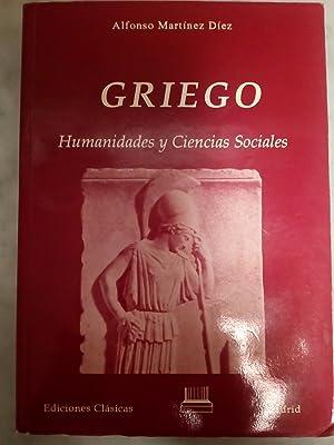 GRIEGO. Humanidades y Ciencias Sociales: Alfonso Martínez Díez