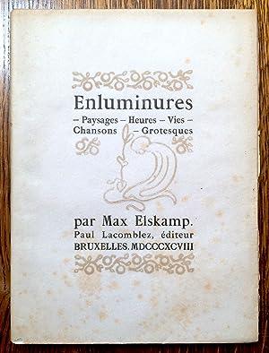 Enluminures. Paysages - Heures - Vies -: ELSKAMP Max.