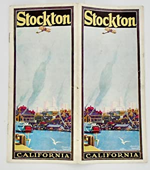 ORIGINAL STOCKTON CALIFORNIA CHAMBER OF COMMERCE BROCHURE . CIRCA 1925
