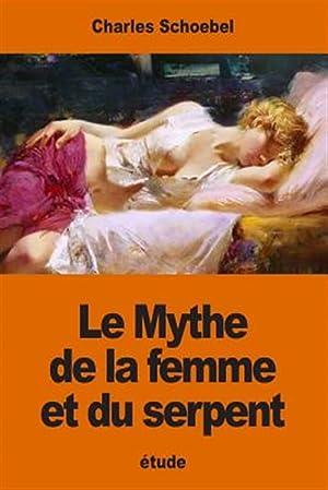 Le Mythe de La Femme Et Du: Schoebel, Charles