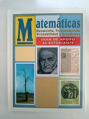Matemáticas. Geometría, Trigonometría, Probabilidad y Estadística, II