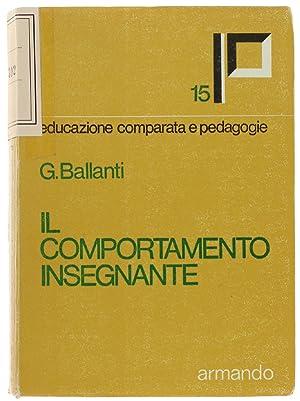 IL COMPORTAMENTO INSEGNANTE.: Ballanti Graziella.