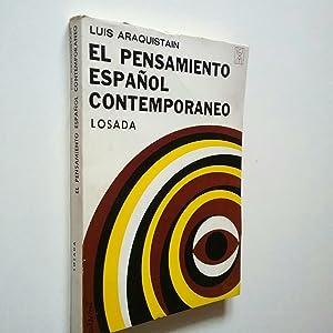 El pensamiento español contemporáneo: Luis Araquistain (Prólogo
