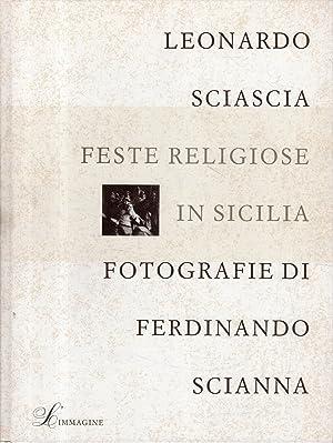 AUTOGRAFATO !! Leonardo Sciascia e Ferdinando Scianna: Sciascia Leonardo; Scianna