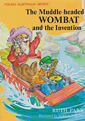 The Muddle-headed WOMBAT and the Invention: RUTH PARK ;