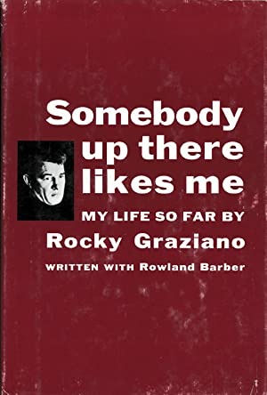 Somebody up there likes me - My: Graziano / Barber,