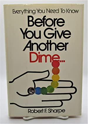 Before You Give Another Dime.