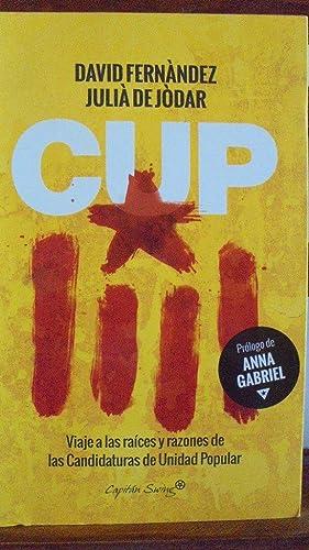 CUP. Viaje a las raíces y razones: DAVID FERNÁNDEZ /