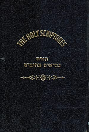 The Holy Scriptures: a Jewish Bible According