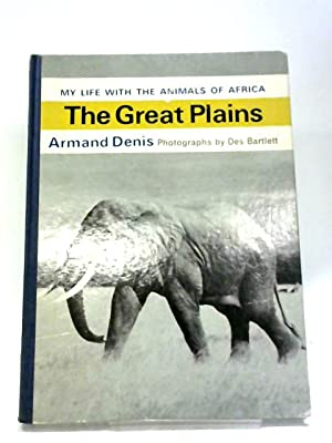 My Life With The Animals of Africa: Armand Denis