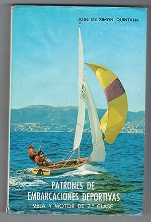 Imagen del vendedor de PATRONES DE EMBARCACIONES DEPORTIVAS. Vela y motor de 2ª clase a la venta por La Vieja Factoría de Libros