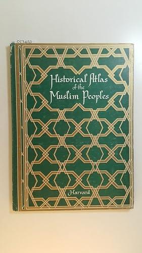 Historical atlas of the Muslim peoples: Roolvink, Roelof [Hrsg.]
