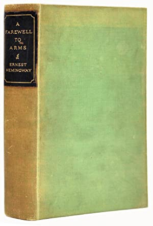 A Farewell to Arms]. A rare sample: HEMINGWAY, Ernest.