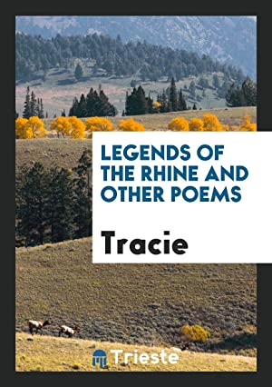 Legends of the Rhine and other poems: Tracie