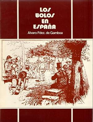 Los bolos en España .: Fernández de Gamboa,