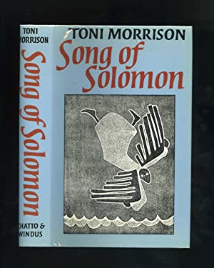 SONG OF SOLOMON [First UK edition]: Toni Morrison