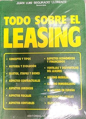 TODO SOBRE EL LEASING: JUAN LUIS SEGURADO