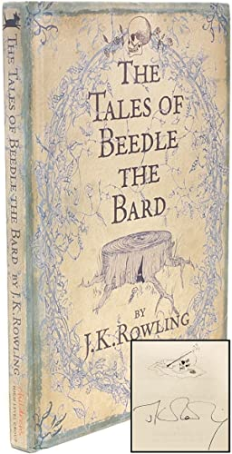 The Tales of Beedle The Bard.: ROWLING, J. K.