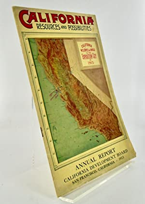 "1912 BROCHURE: ""CALIFORNIA RESOURCES AND POSSIBILITIES""; Twenty-Third Annual Report of the Califo..."