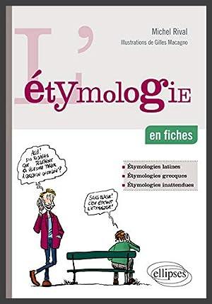 L'Etymologie en Fiches