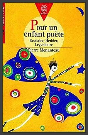 Pour un enfant poète : Bestiaire, Herbier,