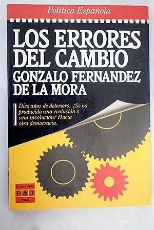 Los errores del cambio: Fernández de la