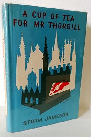 A Cup of Tea for Mr Thorgill: Storm Jameson