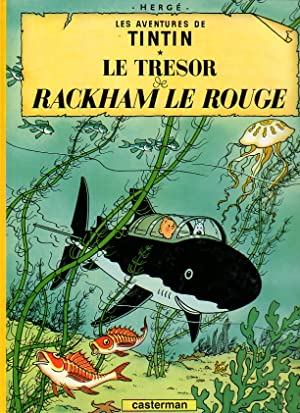 LE TRESOR DE RACKHAM LE ROUGE.: HERGE.