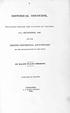 A Historical Discourse, Delivered Before the Citizens: Emerson, Ralph and