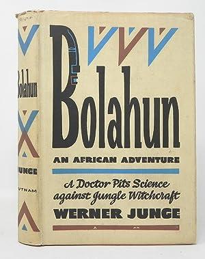 werner junge - bolahun african adventure - AbeBooks