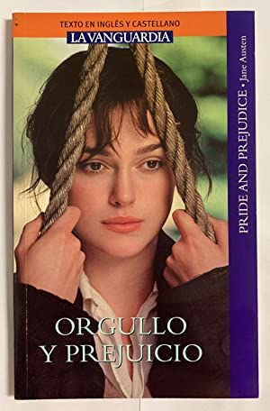 ORGULLO Y PREJUICIO / PRIDE AND PREJUDICE: Austen, Jane