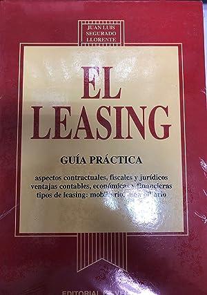 El Leasing - Guía práctica: Juan Luis Segurado