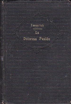 Seller image for La Dolorosa Pasion de Nuestro Señor Jesucristo for sale by LIBRERÍA GULLIVER
