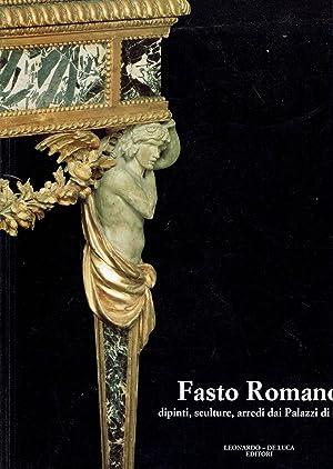 FASTO ROMANO DIPINTI SCULTURE ARREDI DAI PALAZZI