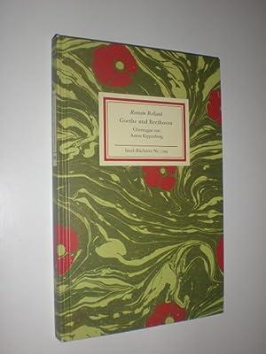 Goethe und Beethoven. Aus dem Französischen übertragen: IB 1193 ROLLAND,