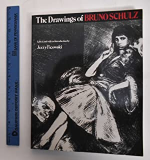 The Drawings of Bruno Schulz: Schulz, Bruno; Jerzy